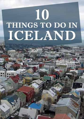 Check out the top 10 things to do in Iceland