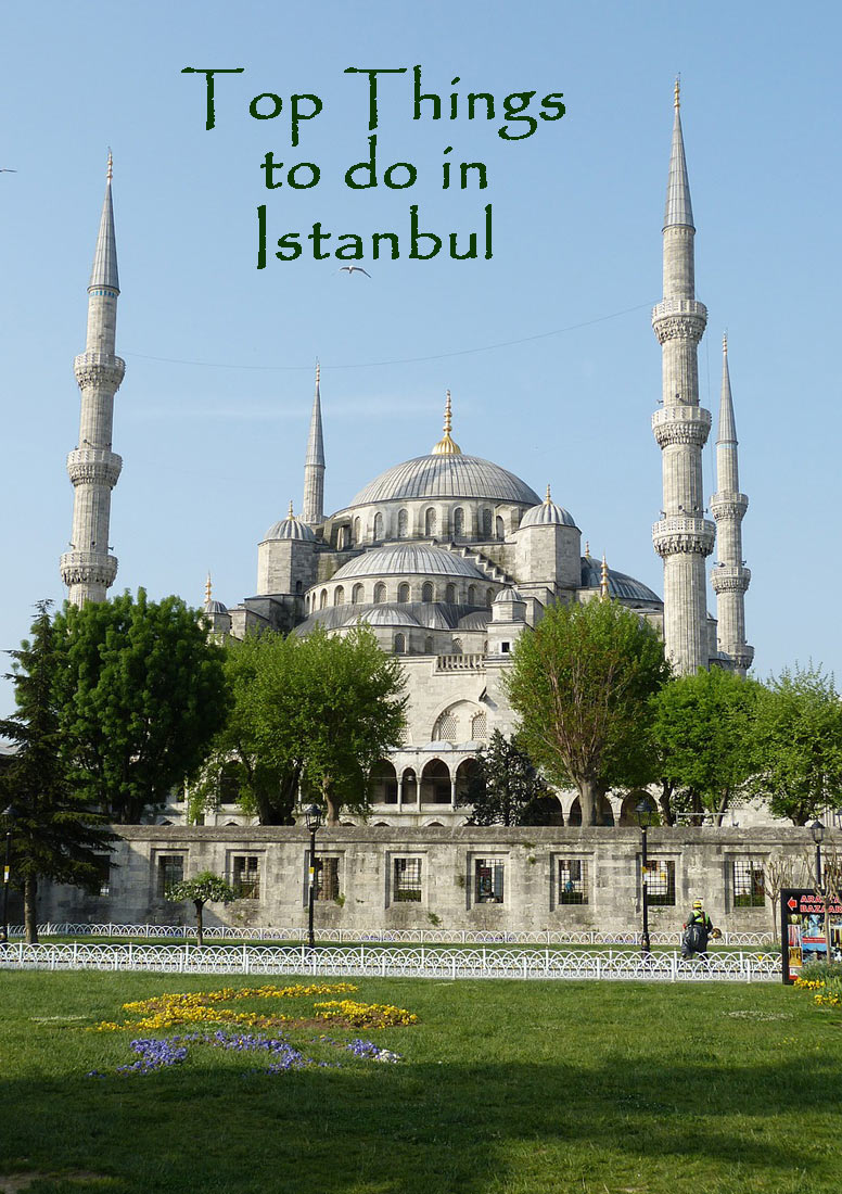 10 Top Things to do in Istanbul, Turkey