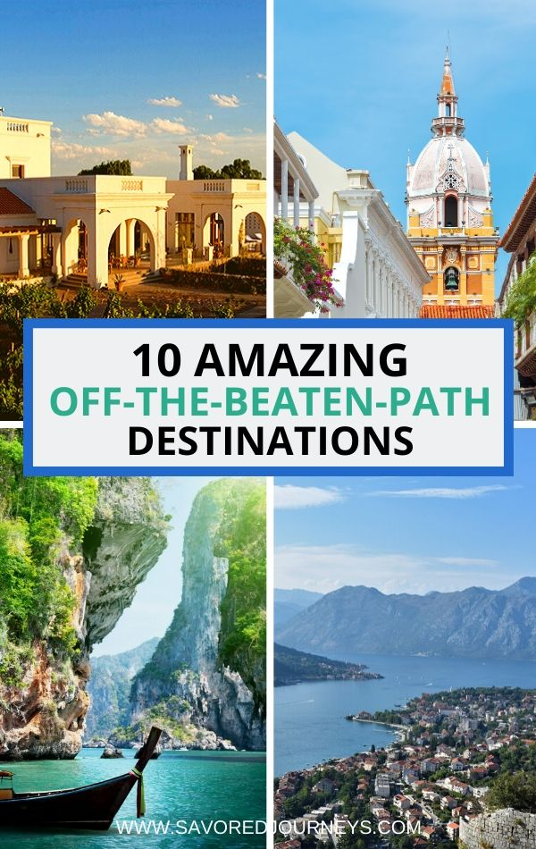 10 off the beaten path destinations