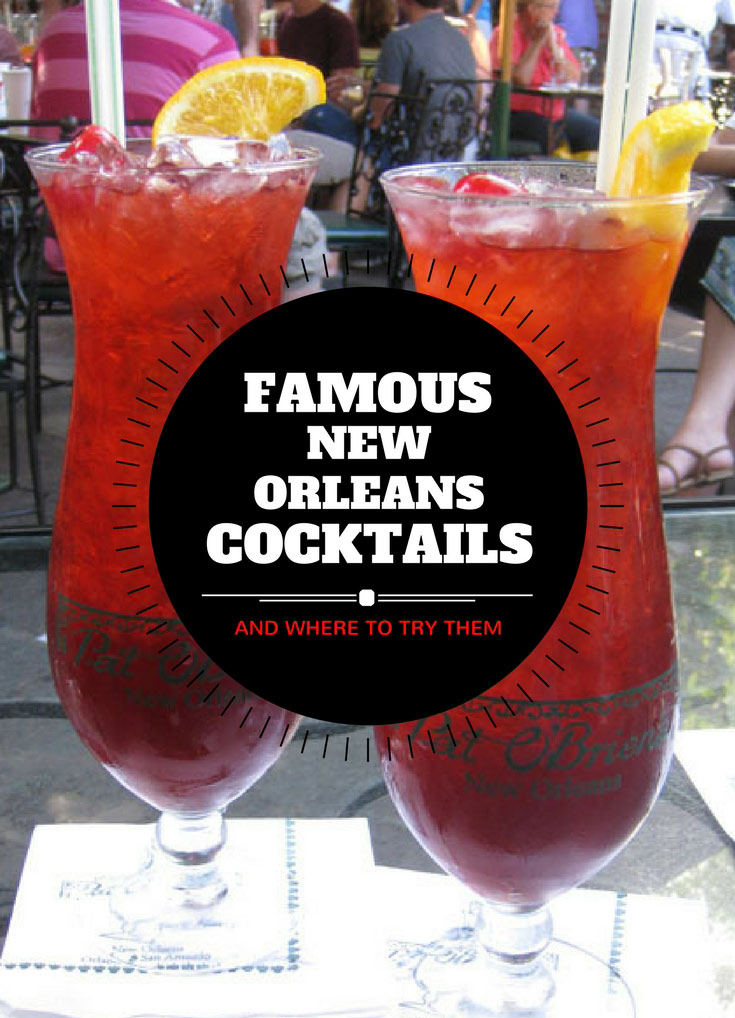 cocktails you must try in New Orleans