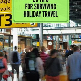 26 Tips for Surviving Holiday Travel