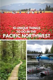 10 Unique Things to do in the Pacific Northwest
