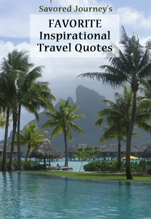 Savored Journey's Favorite Inspirational Travel Quotes