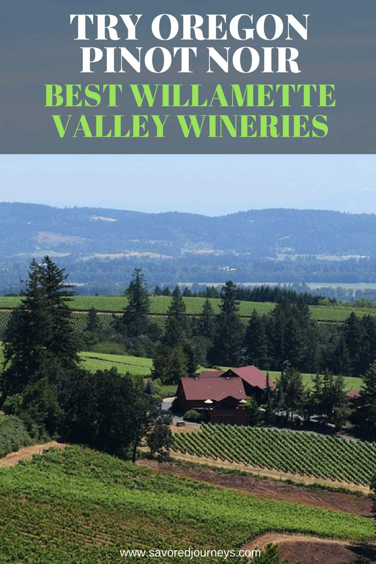 Here are the best Willamette Valley Wineries to visit for Oregon Pinot Noir