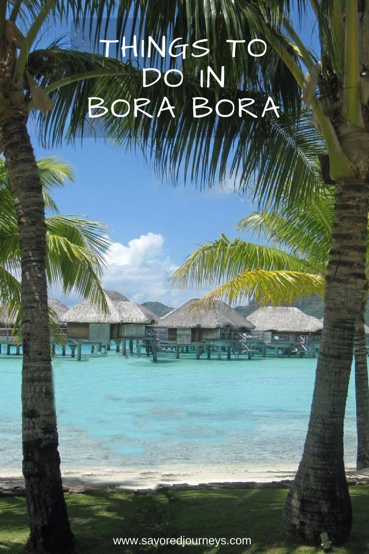 See the top things to do in Bora Bora, a luxurious paradise!