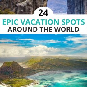 24 epic vacation spots