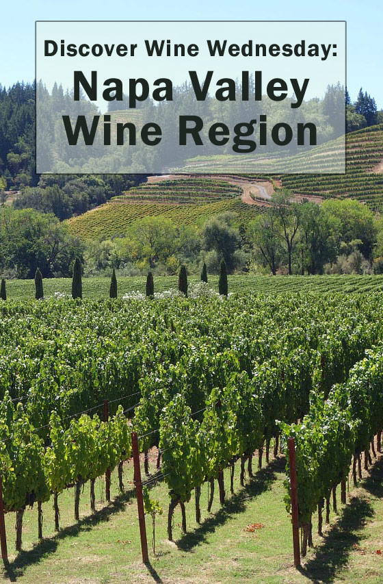 Discover Wine Wednesday: Napa Valley Wine Region