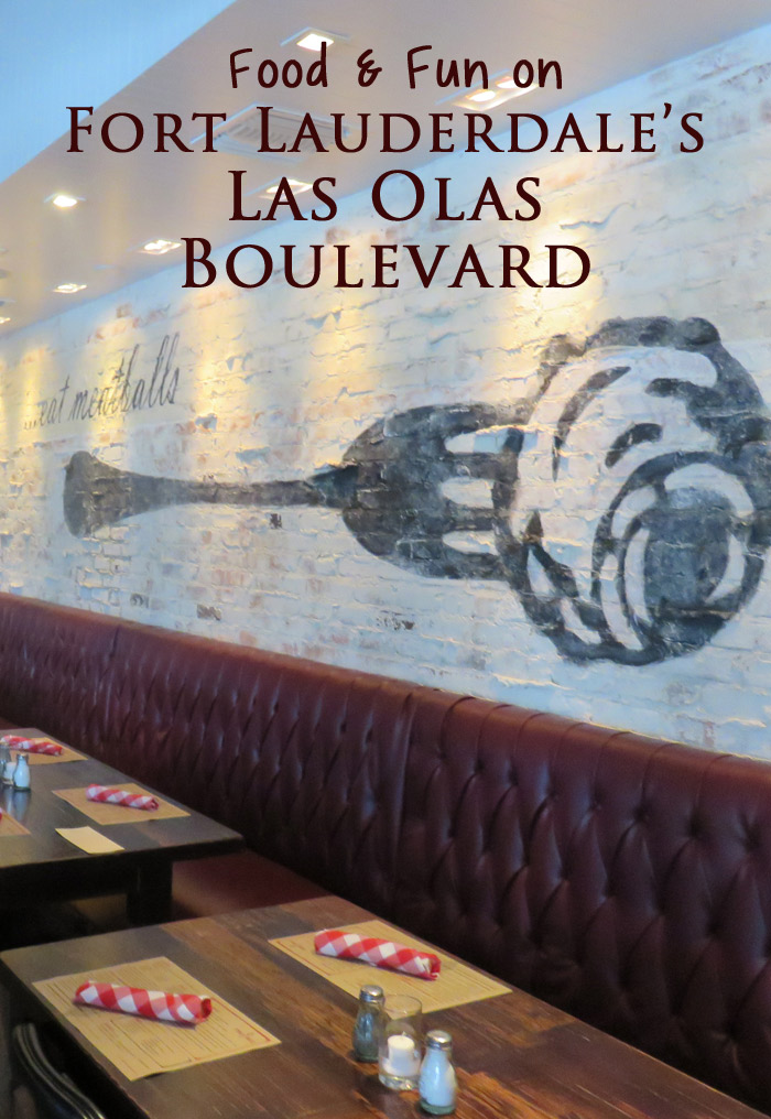 Food & Fun on Fort Lauderdale's Las Olas Boulevard