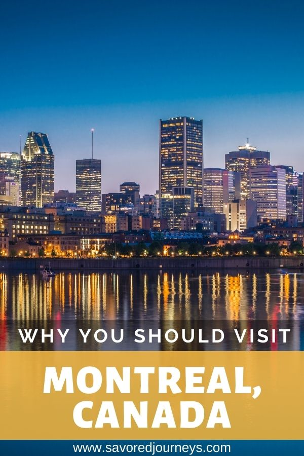 Why You Should Visit Montreal Canada