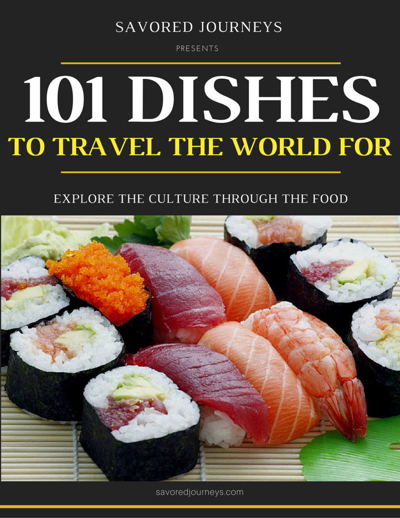 Do you travel for food? You will after seeing this! 101 Dishes to Travel the World For