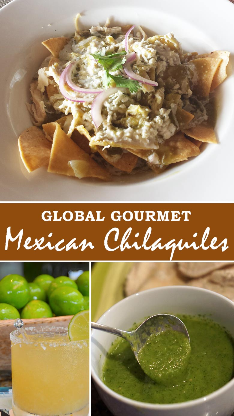 Global Gourmet: Learn how to make Mexican Chilaquiles at home