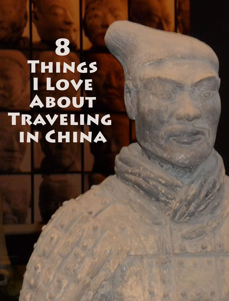 8 Things I Love About Traveling in China