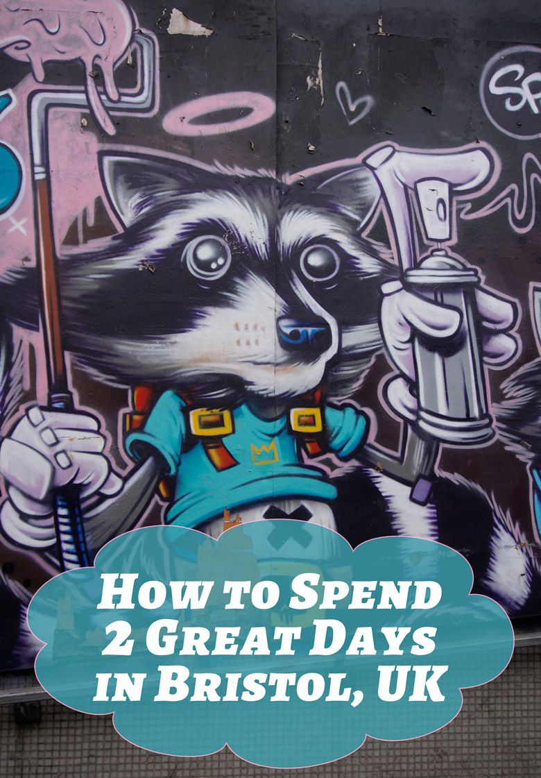 How to Spend Two Great Days in Bristol, UK
