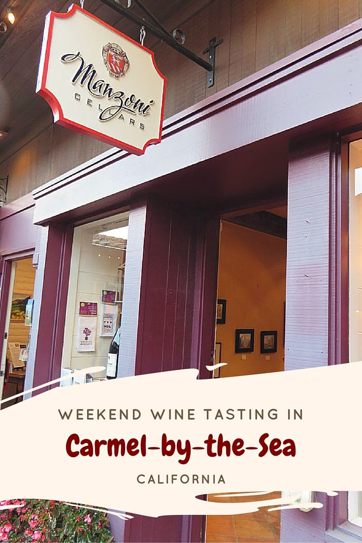 Weekend Wine Tasting in Carmel-by-the-Sea California - a perfect way to spend a weekend - with the Carmel Wine Walk Passport