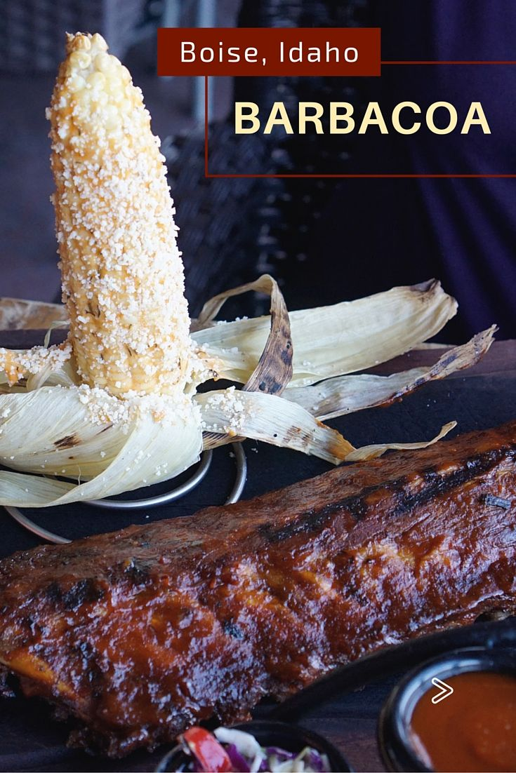 BBQ ribs and Mexican street corn are just one of the incredible options on the menu at Barbacoa Grill in Boise, Idaho