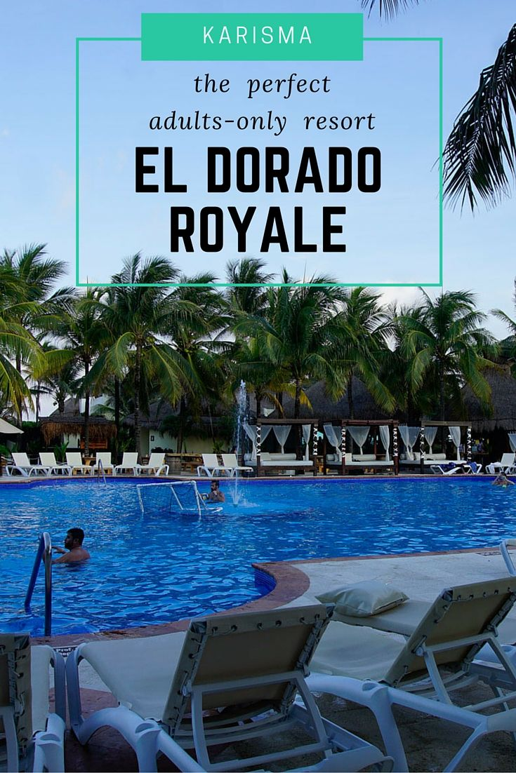 The perfect adults-only resort in Riviera Maya: El Dorado Royale