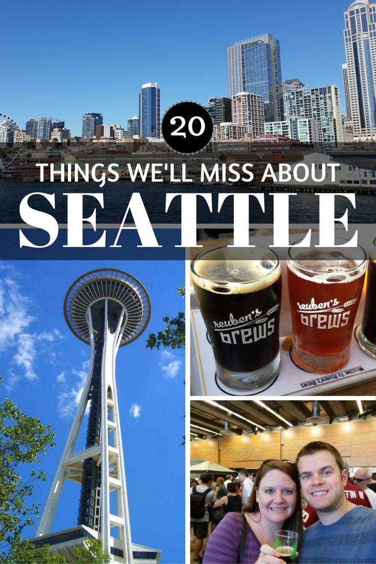 Top things we'll miss about living in Seattle