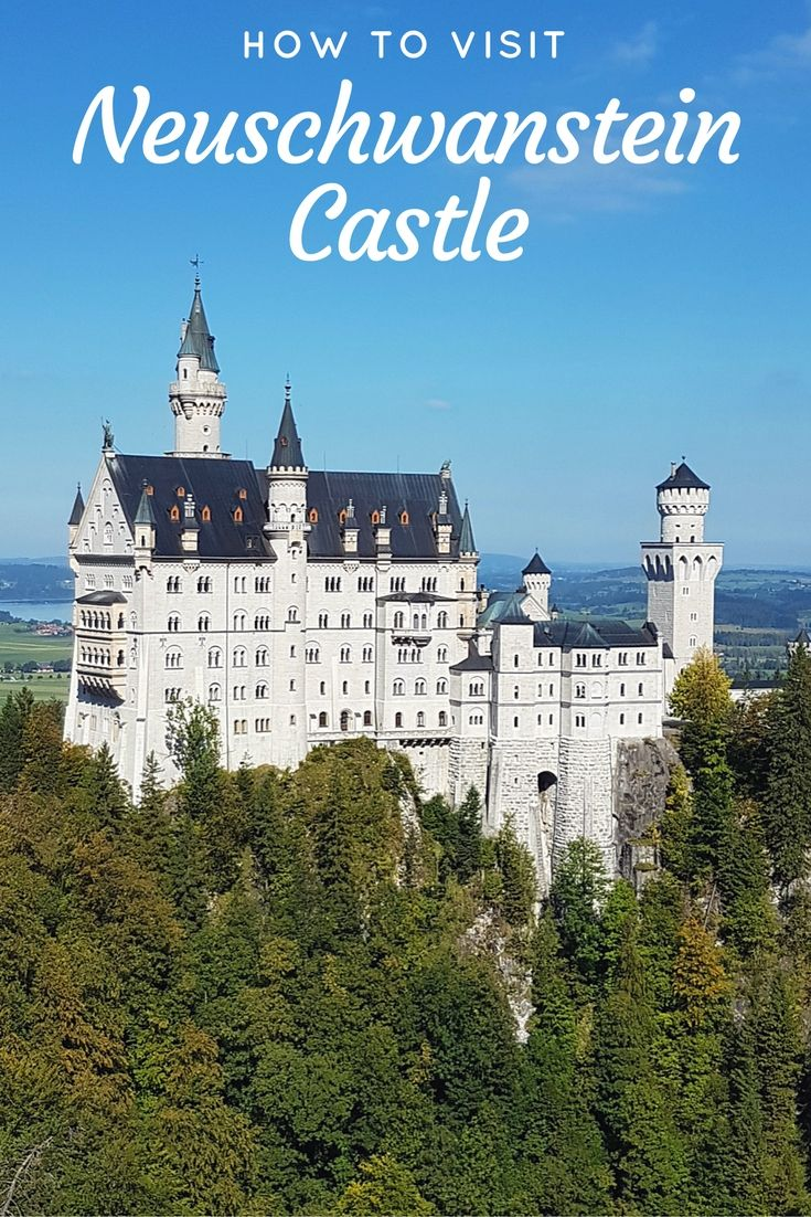 How to visit Neuschwanstein Castle in Germany
