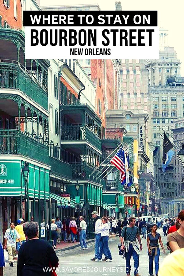 where to stay on Bourbon Street