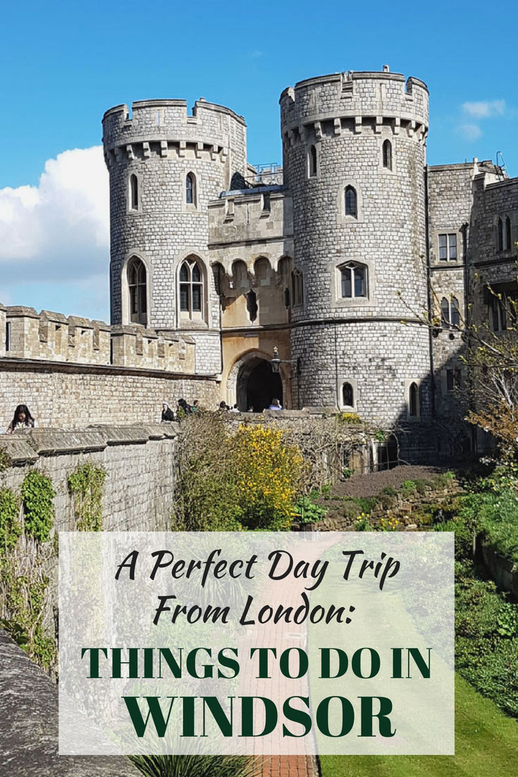A perfect day trip from London: Things to do in Windsor (including a visit to Windsor Castle)