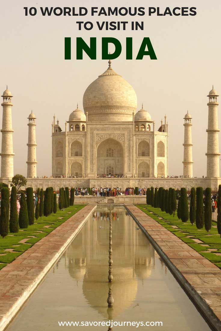 10 World Famous Places to Visit in India