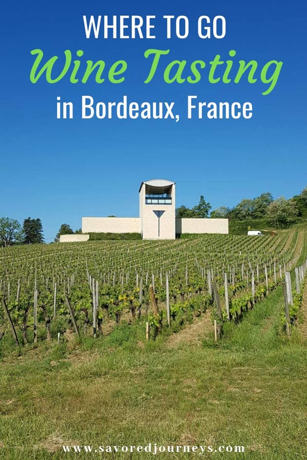 Where to go wine tasting in Bordeaux, France