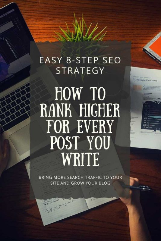 Bring more traffic to your website with my easy 8-step strategy for upping your on-page SEO game.