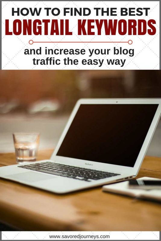 How to Find the Best Longtail Keywords and increase your blog traffic the easy way