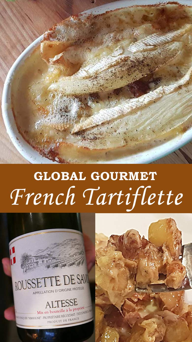 Global Gourmet: How to Make French Tartiflette