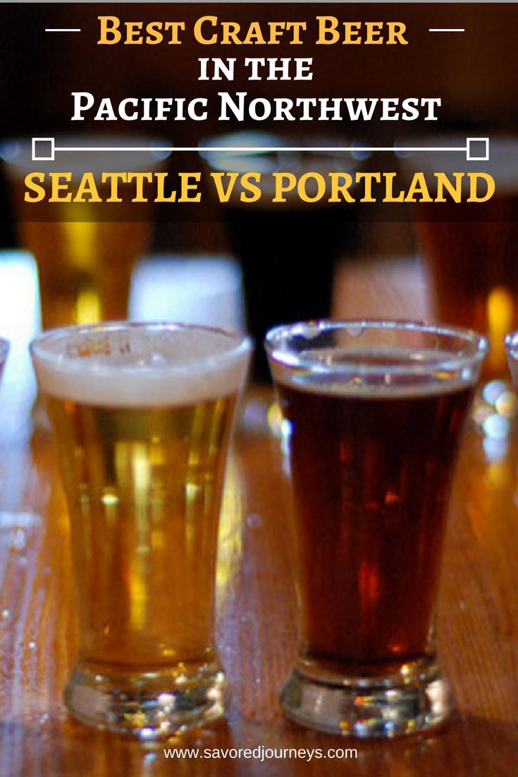 Best Craft beer in the Pacific Northwest: Seattle vs Portland