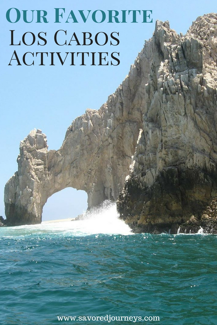 Our Favorite Los Cabos Acitivites in both Cabo San Lucas and San Jose del Cabo