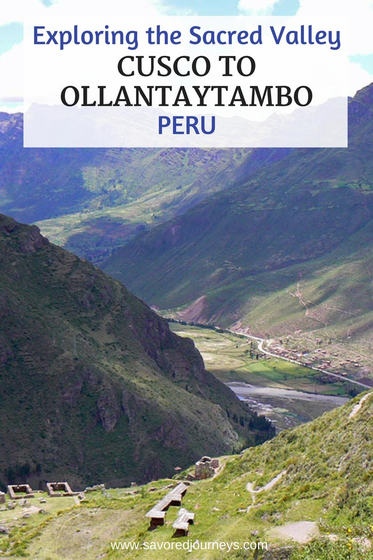 Visiting the Sacred Valley of Peru: From Cusco to Ollantaytambo
