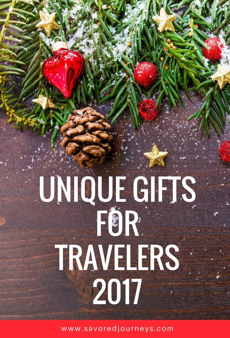 Unique gifts to give the travelers in your life for 2017