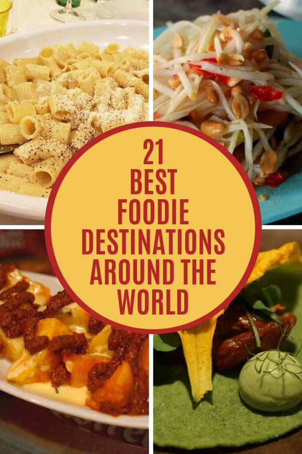 Taste the World: 21 Top Foodie Destinations | Savored Journeys