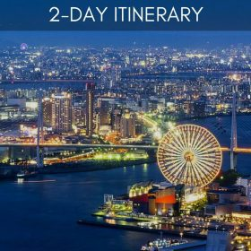 Osaka Japan 2 day itinerary