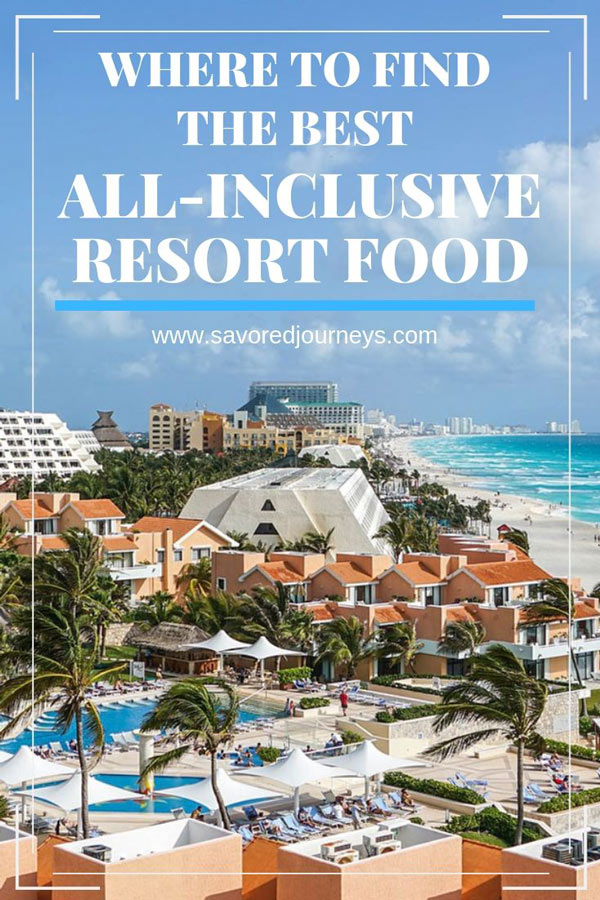 all-inclusive resort food